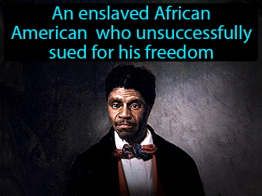 Dred Scott Definition Flashcard
