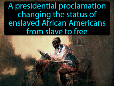 Emancipation Proclamation Definition Flashcard