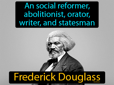 Frederick Douglass Definition Flashcard