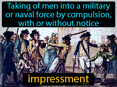 Impressment Definition Flashcard