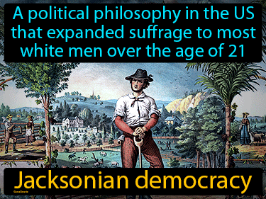 Jacksonian Democracy Definition Flashcard