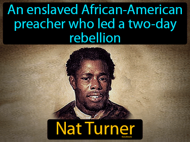 Nat Turner Definition Flashcard