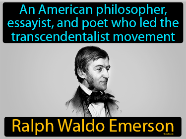 Ralph Waldo Emerson Definition Flashcard