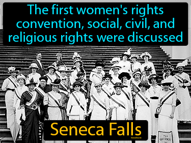 Seneca Falls Definition Flashcard