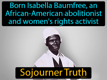 Sojourner Truth Definition Flashcard