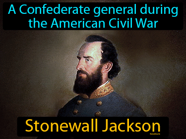 Stonewall Jackson Definition Flashcard