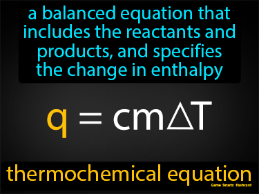 Thermochemical Equation Definition Flashcard