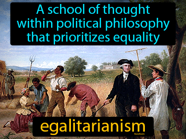 Egalitarianism Definition Flashcard
