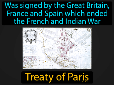 Treaty Of Paris Definition Flashcard