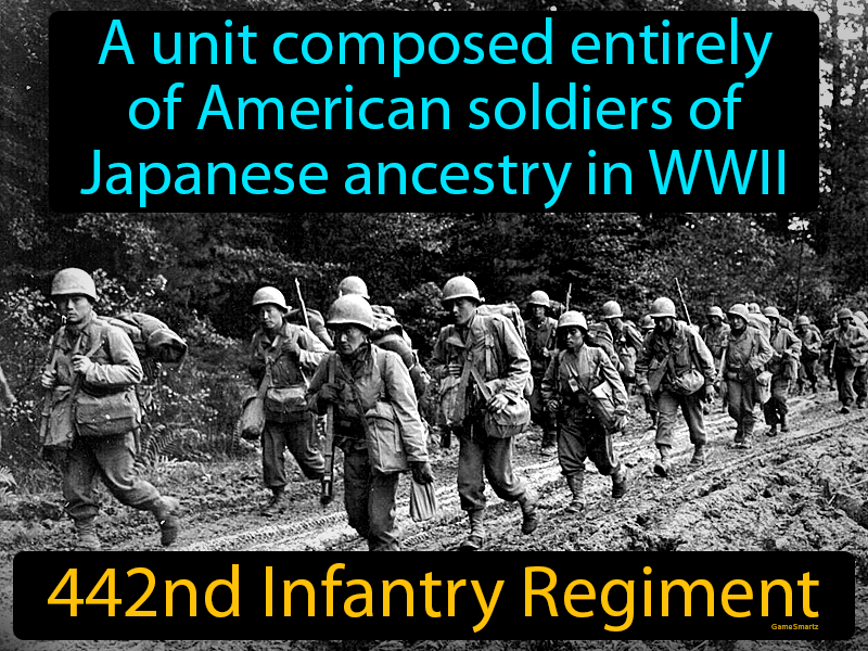 442nd Infantry Regiment with Definition
