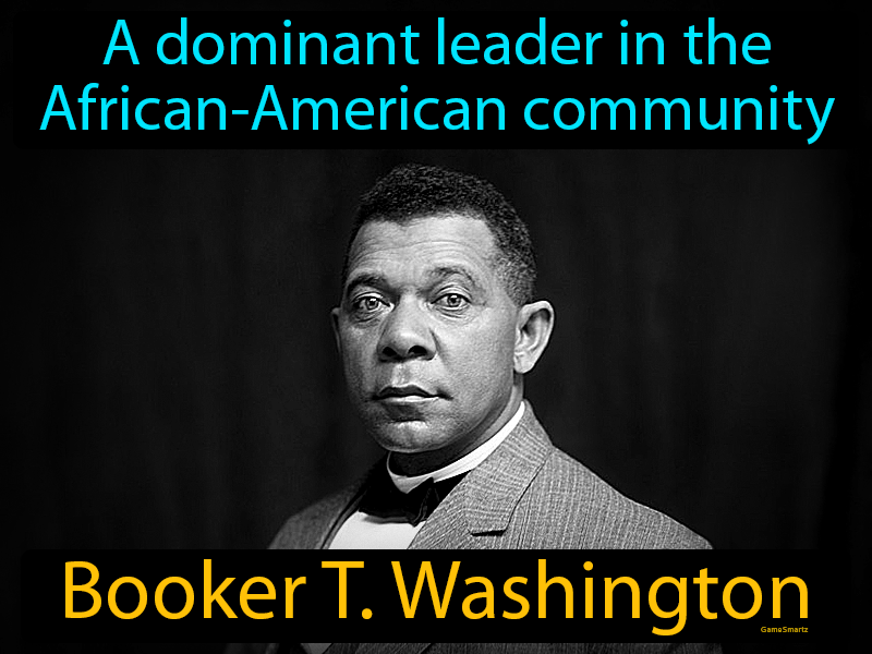 Booker T Washington with Definition
