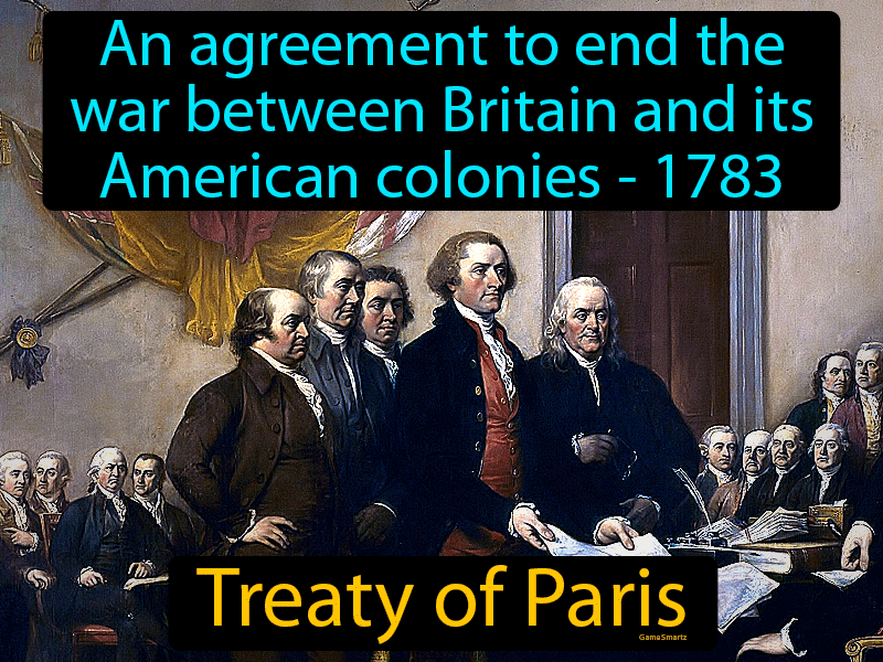 Treaty Of Paris with Definition