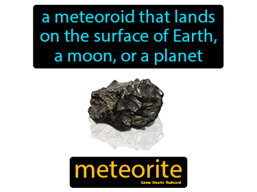 Meteorite Definition Flashcard