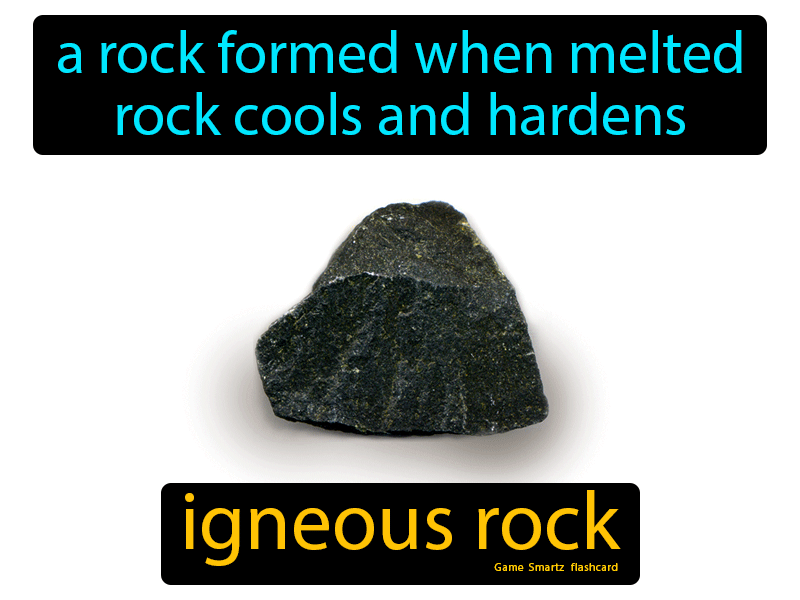 Igneous Rock Definition: A rock formed when melted rock cools and hardens. Science.